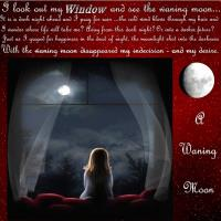 Looking out the window at a Waning Moon
