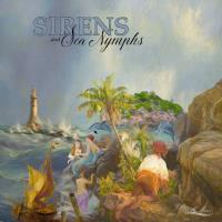 Sirens & Sea Nymphs
