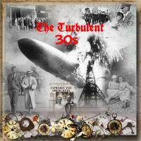 The Turbulent 30s