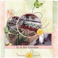 G is for Garden