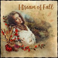I Dream of Fall - 2020