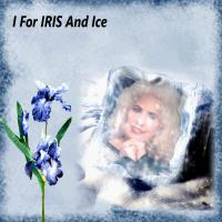 I -Is For Iris and Ice